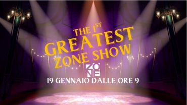 1st Greatest ZONE Show!